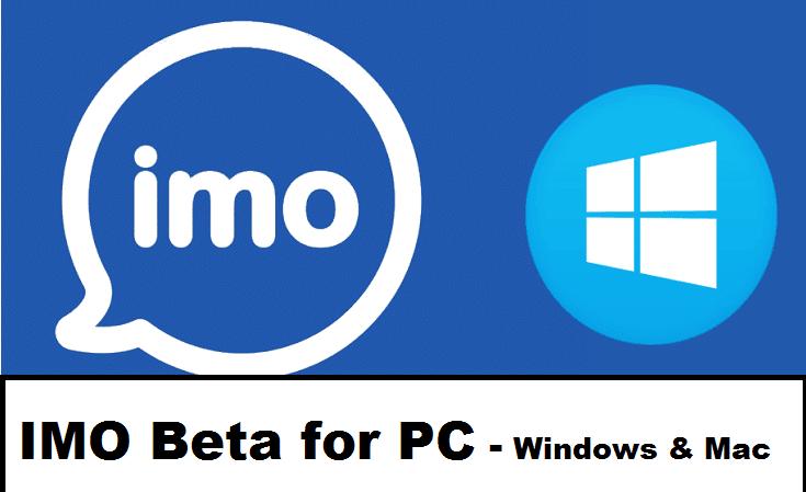 IMO Beta for PC -Windows 7, 8, 10 & Mac Download