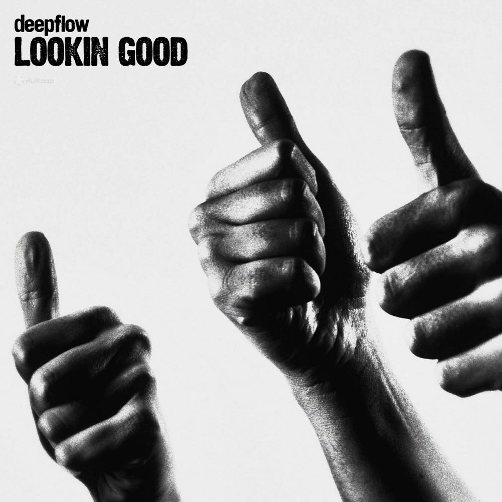 [Single] Deepflow – Lookin Good