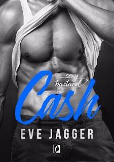 Sexy Bastard. Cash Eve Jagger- recenzja