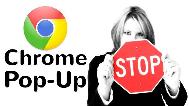 إضافات Google Chrome لمنع الإعلانات المنبثقة