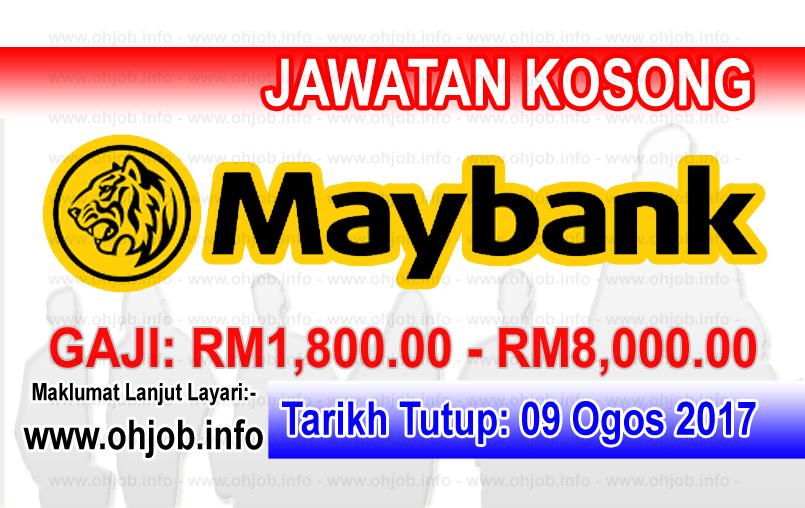 Jawatan Kerja Kosong Malayan Banking Berhad - MAYBANK logo www.ohjob.info ogos 2017