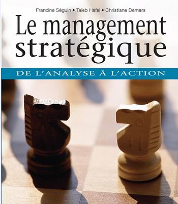 Le management stratégique : de l'analyse à l'action-bibliothèque des Leaders