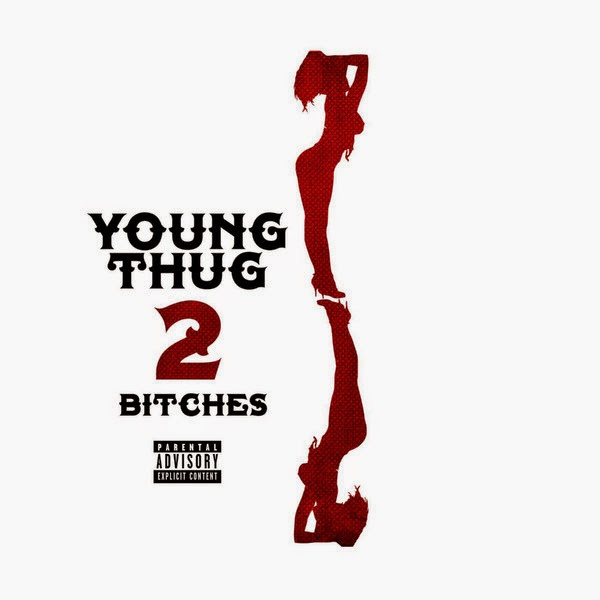 Young Thug - 2 Bitches - Single Cover