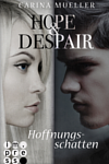 http://miss-page-turner.blogspot.de/2017/05/rezension-hope-despair.html