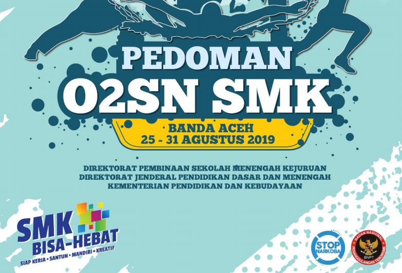 Buku Pedoman Olimpiade Olahraga Siswa Nasional (O2SN) SMK 2019