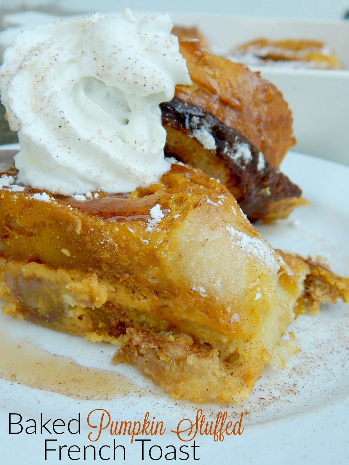 Ally's Sweet and Savory Eats: Baked Pumpkin Stuffed French Toast