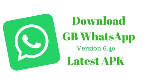 GBWhatsApp Latest Version 6.40 Free Download  2018 (June)