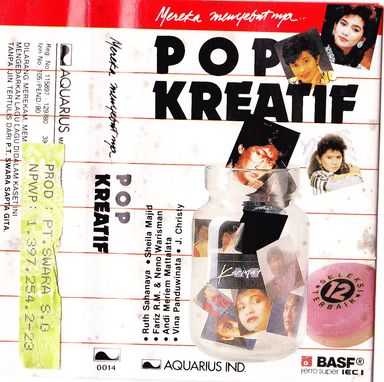 Era Musik Kaset Indonesia: Mereka Menyebutnya Pop Kreatif