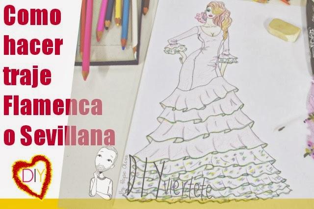 Como hacer un Traje de Bailaora Sevillana o Flamenca