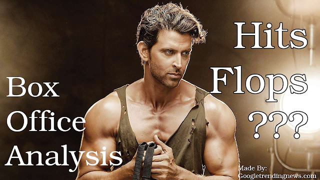 Hrithik Roshan Box Office Analysis