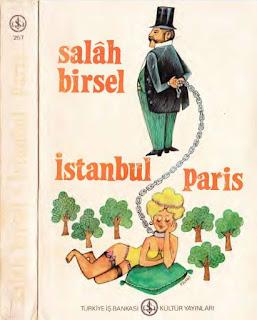 Salah Birsel - İstanbul Paris - Salah Bey Tarihi 5
