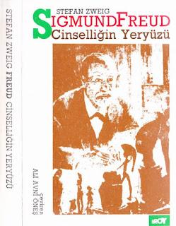 Stefan Zweig - Sigmund Freud - Cinselliğin Yer Yüzü
