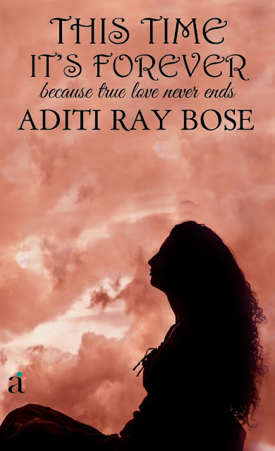 Book Review  This Time Its Forever - Aditi Ray Bose