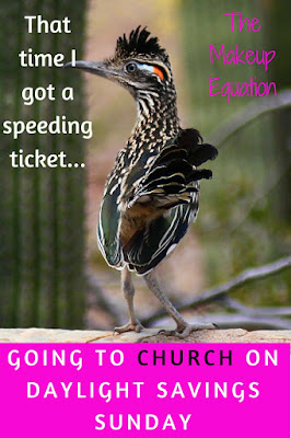 That Time I Got A Speeding Ticket Going To Church On Daylight Savings Sunday