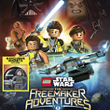 LEGO STAR WARS: The Freemaker Adventures Complete Season One Arrives on Blu-ray and DVD on December 6th!