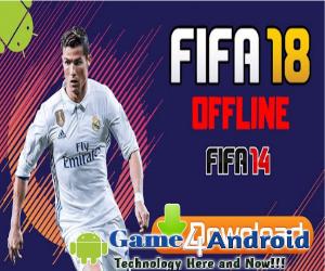 FIFA 2018 Offline Version Mod FIFA 14 APK