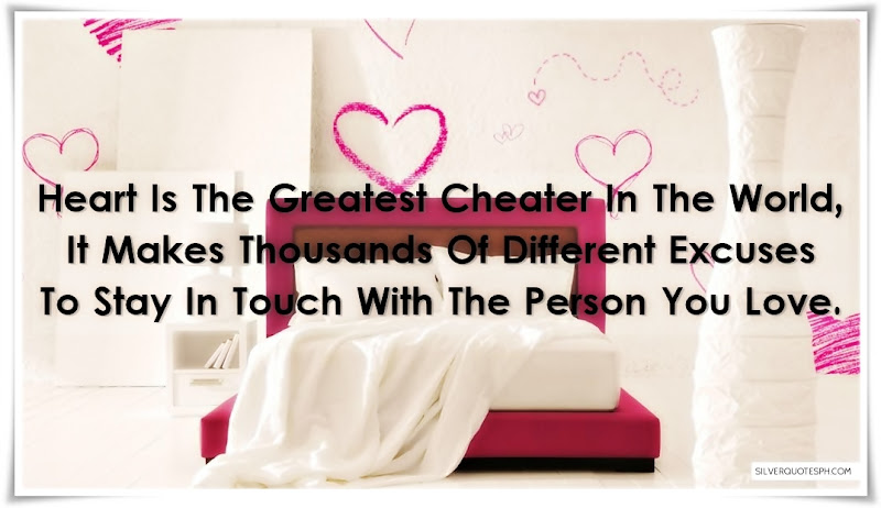 Heart Is The Greatest Cheater In The World, Picture Quotes, Love Quotes, Sad Quotes, Sweet Quotes, Birthday Quotes, Friendship Quotes, Inspirational Quotes, Tagalog Quotes
