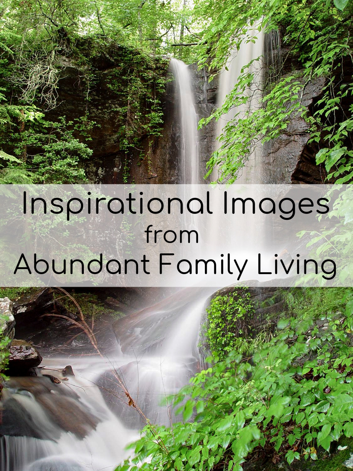Inspirational Images from Abundant Family Living