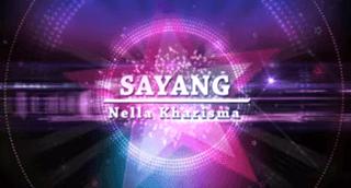 Lirik Lagu Sayang - Nella Kharisma