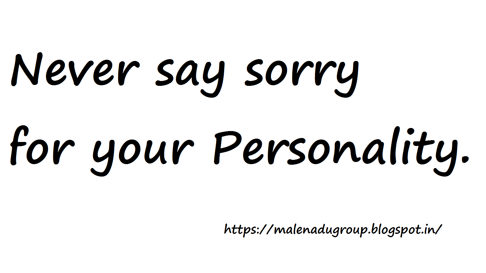 Quotes - Read and Learn: Sorry Personality