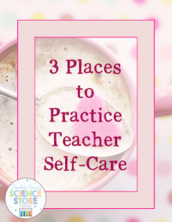 3 Places to Practice Teacher Self-Care