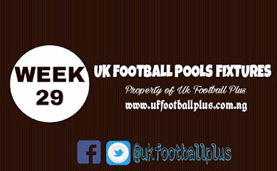 WEEK 29: UK 2018/2019 FOOTBALL POOLS ADVANCE FIXTURES | 26-12-2019