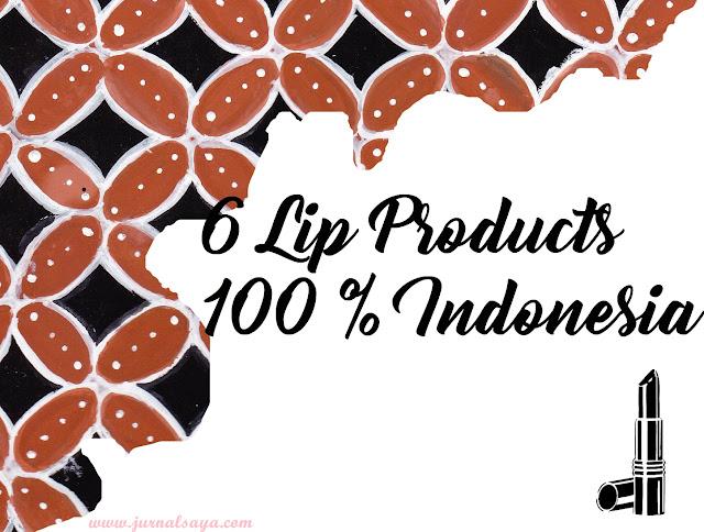lipstik lokal terbaik, tren make up 2017, produk 100 % asli indonesia