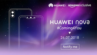 Huawei Nova 3 Series India launch on July 26, will be Amazon Exclusive