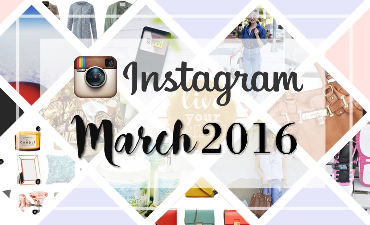 Monthly Instagram Review March 2016 Top Picture
