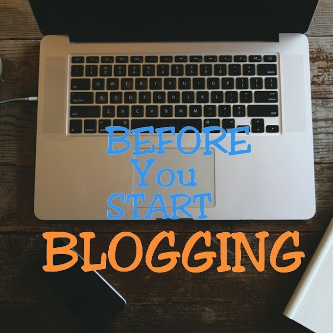 10 things to know before starting a blog 2019