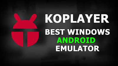 Free Download KOPlayer Latest Update For PC or Laptop OS Windows 10/7/8.1/8/