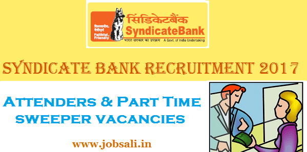 Syndicate Bank vacancies, Bank Jobs 2017, Syndicate Bank Attender jobs