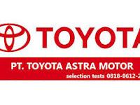 Iklan Lowongan Kerja di Sunter Jakarta Utara PT Toyota Astra Motor (TAM)