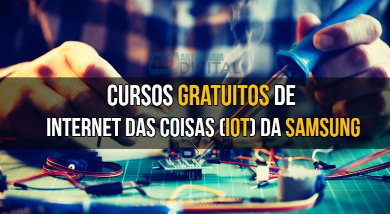 Cursos gratuitos de Internet das Coisas (IoT) da Samsung.