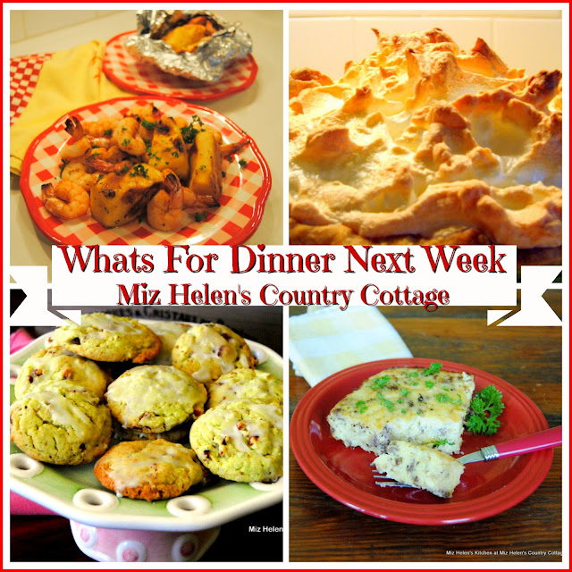 Whats For Dinner Next Week,5-19-19 at Miz Helen's Country Cottage