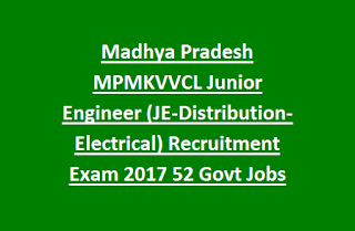Madhya Pradesh MPMKVVCL Junior Engineer (JE-Distribution-Electrical) Recruitment Exam 2017 52 Govt Jobs Online
