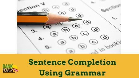 Sentence Completion Using Grammar for SBI PO | BankExamsToday