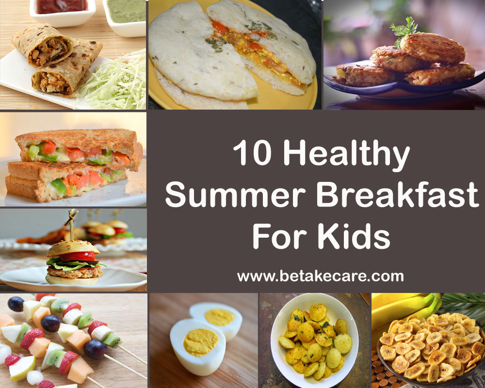 10 Healthy Summer Breakfast For Kids