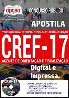 Apostila concurso CREF-17 Região-MT 2017 para cargo agente de orientação e fiscalização.