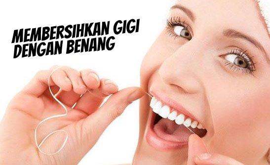 Membersihkan Gigi Dengan Benang Hingga Bagian Tersembunyi
