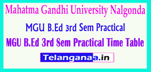 MGU B.Ed 3rd Sem Practical Mahatma Gandhi University B.Ed 3rd Sem Practical 2018 Time Table