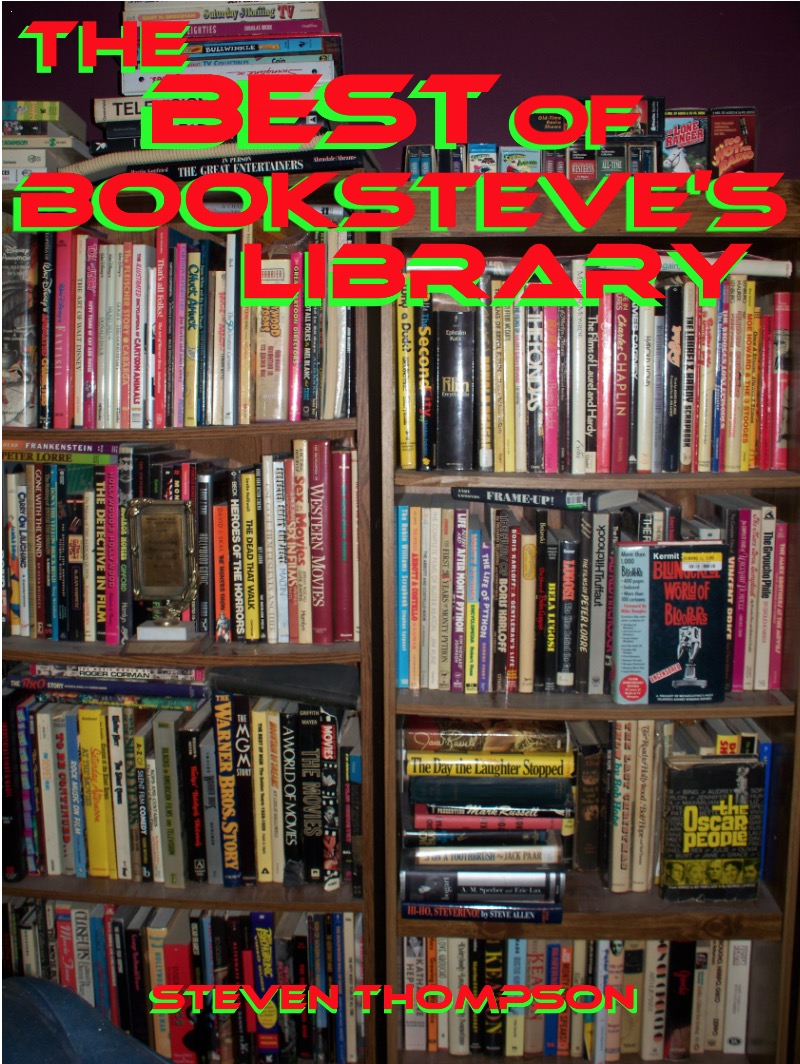 THE BEST OF BOOKSTEVE'S LIBRARY!