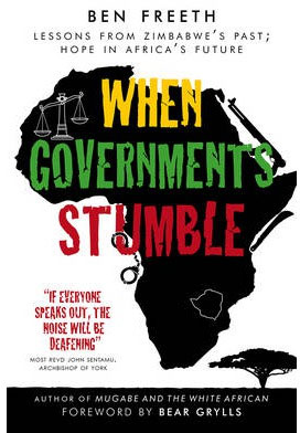 When Governments Stumble, by Ben Freeth