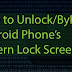 How To Unlock a Android Phone Password Or Pattern Lock Easily