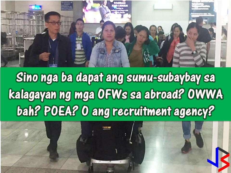When the Overseas Filipino Workers (OFW) got unlucky or worst died while working abroad because of maltreatment or abuse, it is very normal for a family to seek justice and asked who's in charge in the monitoring of the condition or the situation of the Filipino worker while working in a foreign land?  Why is it that there is no help extended to the worker in that dire situation in spite of many agencies being tasked to do so?