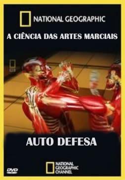 A Ciência das Artes Marciais: Auto Defesa - Dublado