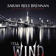 Book Review: Tell the Wind and Fire by Sarah Rees Brennan