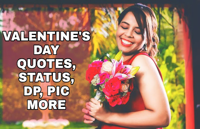 Valentine's Day 2019 - Best Quotes, Status, Hindi Shayari, Best Pic, Dp and more