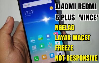 Sentralit: Solusi Mengatasi Layar Sentuh Xiaomi Redmi 5 Plus Vince Macet (Freeze)