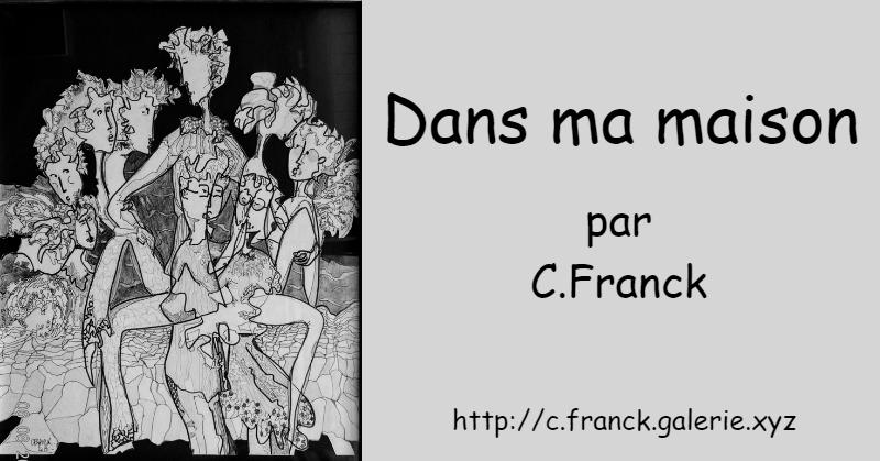 Dans ma maison, texte de Christine Franck